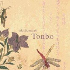 Libros: NARRATIVA. NOVELA. TONBO - AKI SHIMAZAKI. Lote 43766841