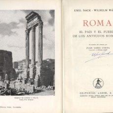Libros: ROMA EL PAIS Y EL PUEBLO DE LOS ANTIGUOS ROMANOS EMIC NACK WILHEM WARNER. Lote 43954389