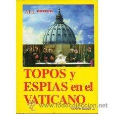 Libros - Topos y espías en el Vaticano, ABL Editor, Alvaro Baeza - 44183372
