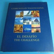Libros: EL DESAFÍO / THE CHALLENGE. COMUNIDAD VALENCIANA. 32 AMERICA'S CUP. Lote 44219247
