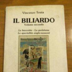 Libros: IL BILIARDO - VOLUMEN SECONDO - VINCENZO TESTA - ITALIA - 1983. Lote 44308378