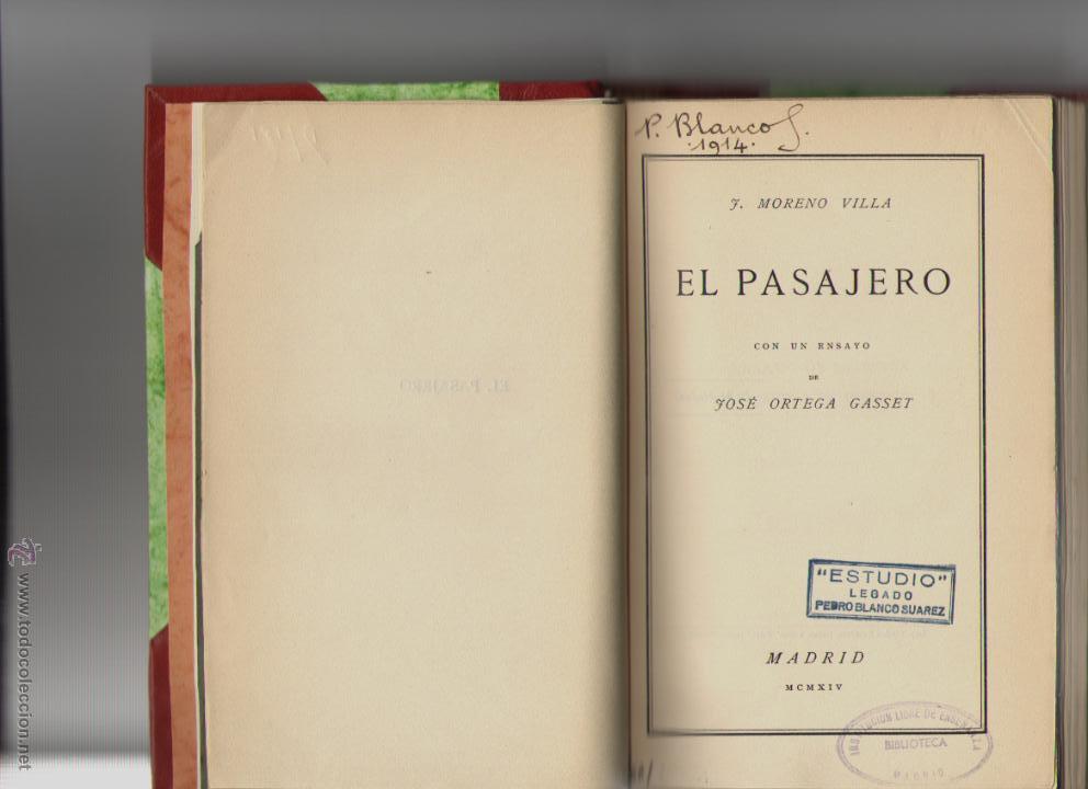 EL PASAJERO CON UN ENSAYO DE JOSE ORTEGA Y GASSET - MORENO VILLA, JOSE (Libros sin clasificar)