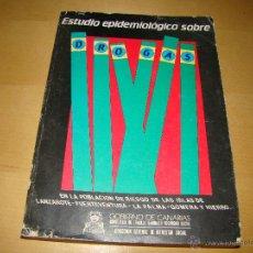 Libros: ESTUDIO EPIDEMIOLÓGICO SOBRE LA DROGAS - CANARIAS. Lote 45004634