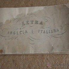 Libros: LETRA INGLESA E ITALIANA. CALIGRAFÍA CON EJEMPLOS Y EJERCICOS. . Lote 45098054