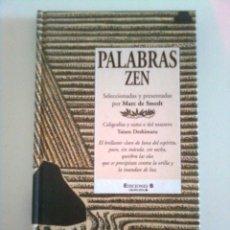 Libros: PALABRAS ZEN - MARC DE SMEDT, PRIMERA EDICIÓN 1999. Lote 45135507