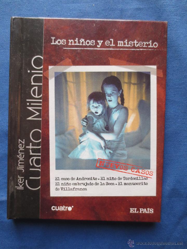 cuarto milenio - iker jimenez - los niños y el - Comprar Libros sin ...
