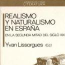 Libros: REALISMO Y NATURALISMO EN ESPAÑA EN LA SEGUNDA MITAD DEL SIGLO XIX, ANTHROPOS,1988. Lote 45219499