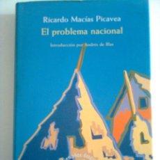 Libros: EL PROBLEMA NACIONAL - RICARDO MACÍAS PICAVEA, 1996. Lote 45348456