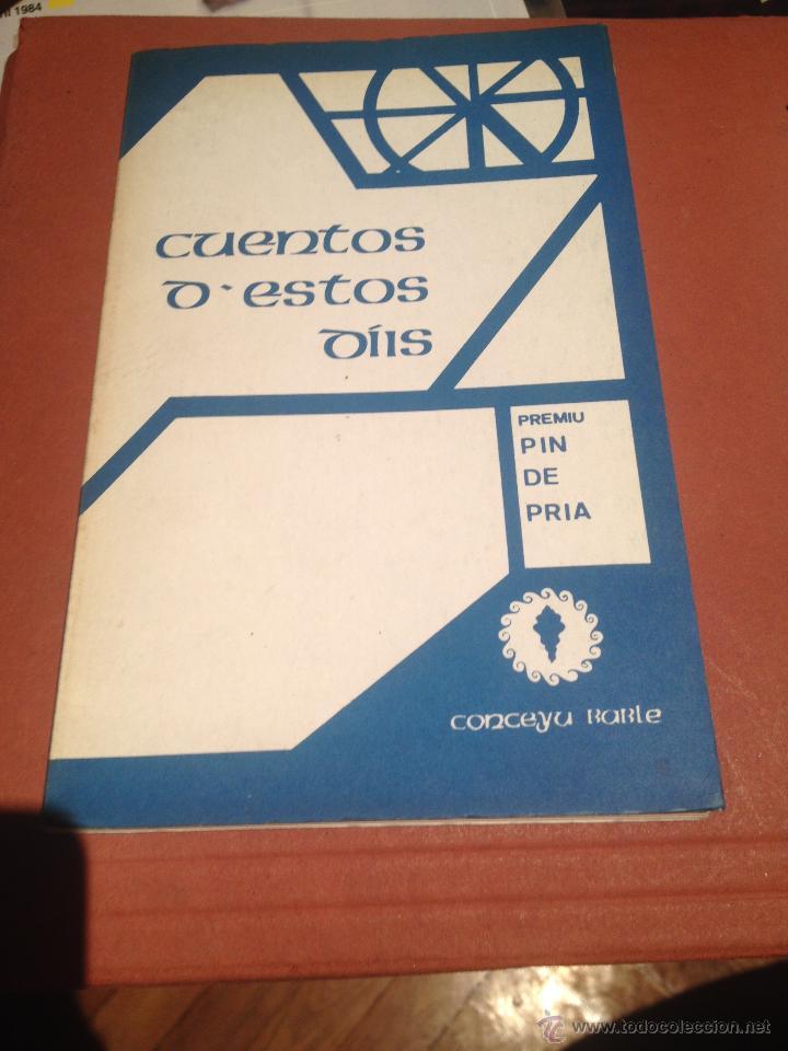 Libros: LIBROS EN BABLE CUENTOS DE ESTOS DÍIS NORMES ORTOGRAFIQUES DEL BABLE LLINGUA Y CULTURA - Foto 2 - 45396950