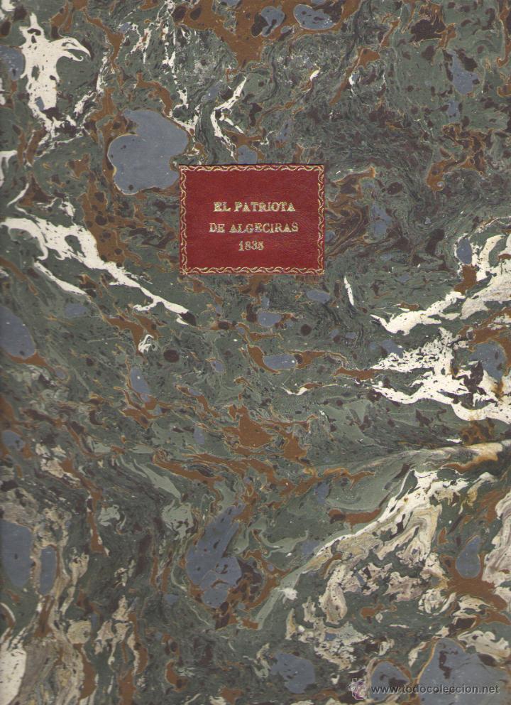 Libros: PERIODICO EL PATRIOTA DE ALGECIRAS SIN CUMPLIR LAS LEYES NO HAY PATRIA - VVAA - Foto 2 - 44560277