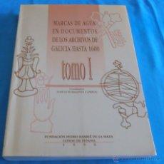 Bücher - MARCAS DE AGUA EN DOCUMENTOS DE LOS ARCHIVOS DE GALICIA HASTA 1600, TOMO I - 45580807