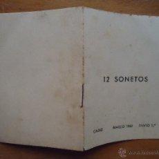 Libros: 12 SONETOS CADIZ 1960 ENVIO 1º IMPRENTA GADES , MAGNIFICO EJEMPLAR 12 AUTORES - LEER . Lote 45580918