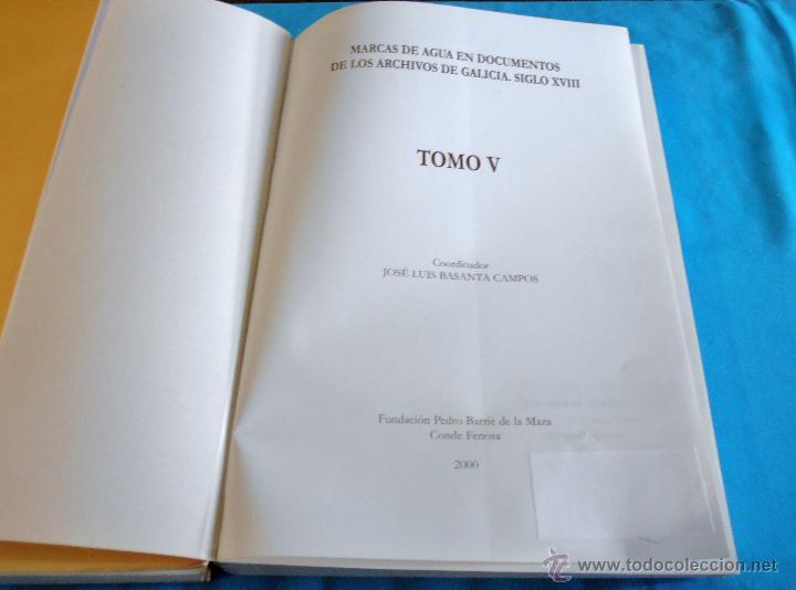 Libros: MARCAS DE AGUA EN DOCUMENTOS DE LOS ARCHIVOS DE GALICIA SIGLO XVIII, TOMO V - Foto 2 - 45581218