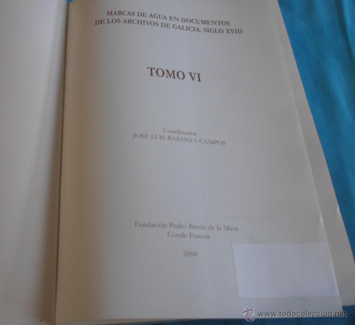 Libros: MARCAS DE AGUA EN DOCUMENTOS DE LOS ARCHIVOS DE GALICIA SIGLO XVIII, TOMO VI - Foto 3 - 45581399