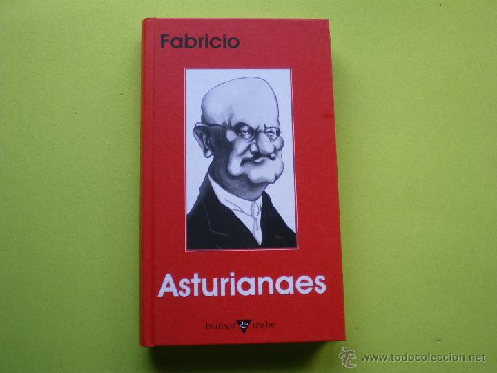 ASTURIANAES. FABRICIO/ (FABRICIANO GONZÁLEZ) ASTURIAS PEPETO (Libros sin clasificar)