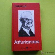 Libros: ASTURIANAES. FABRICIO/ (FABRICIANO GONZÁLEZ) ASTURIAS PEPETO. Lote 45646245