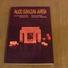 Libros: PALACIO EUSKALDUNA JAUREGIA. DIP. FORAL DE VIZCAYA-COLEGIO DE ARQUITECTOS VASCO.NAVARRO 1993. Lote 46066198