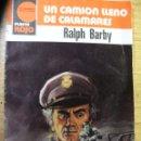 Libros: UN CAMION LLENO DE CALAMARES - RALPH BARBY - BOLSILIBRO. Lote 46109180