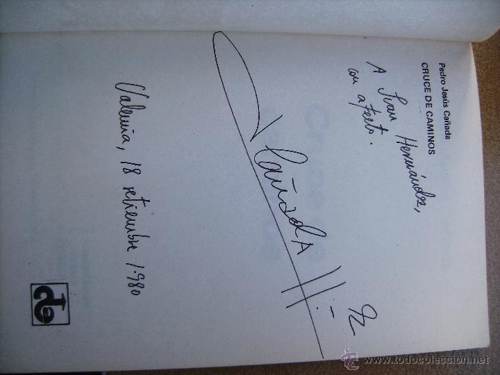 Libros: cruce de caminos por pedro jesus cañada, firmado por el autor mirar fotos. - Foto 2 - 46330581