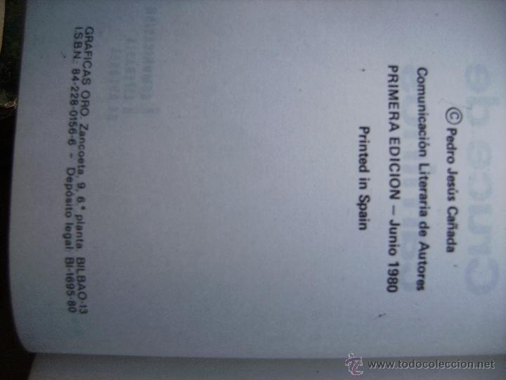 Libros: cruce de caminos por pedro jesus cañada, firmado por el autor mirar fotos. - Foto 3 - 46330581
