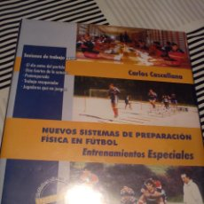 Libros: NUEVO SISTEMA DE PREPARACION FISICA EN FUTBOL: MAS DE 18 AÑOS. Lote 46550656