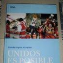 Libros: LIBRO. UNIDOS ES POSIBLE (GRANDES LOGROS EN EQUIPO). BBVA, 2014. Lote 46654662