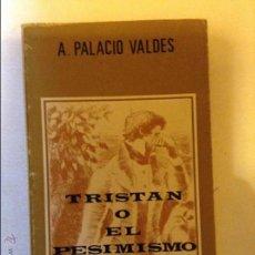 Libros: TRISTAN O EL PESIMISMO. Lote 46718471