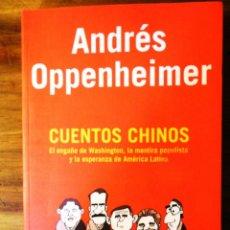 Libros: CUENTOS CHINOS POR ANDRES OPPENHEIMER EDICION 2006 LIBRO. Lote 46880570
