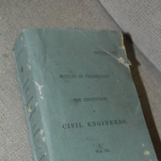 Libros: MINUTES OF PROCEEDINGS OF THE INSTITUTION OF CIVIL ENGINEERS 1902. Lote 46895167