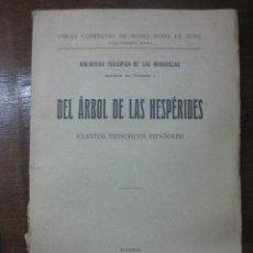 Libros: DEL ARBOL DE LAS HESPERIDES.CUENTOS TEOSOFICOS ESPAÑOLES.MARIO ROSO DE LUNA.ED. PUEYO 1923.. Lote 46917163