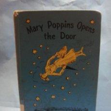 Libros: LIBRO DE MARY POPPINS. 3ª ENTREGA. 1ª EDICIÓN . 1943. TAPAS DURAS. P.L. TRAVERS. MARY POPPINS OPENS. Lote 46927861