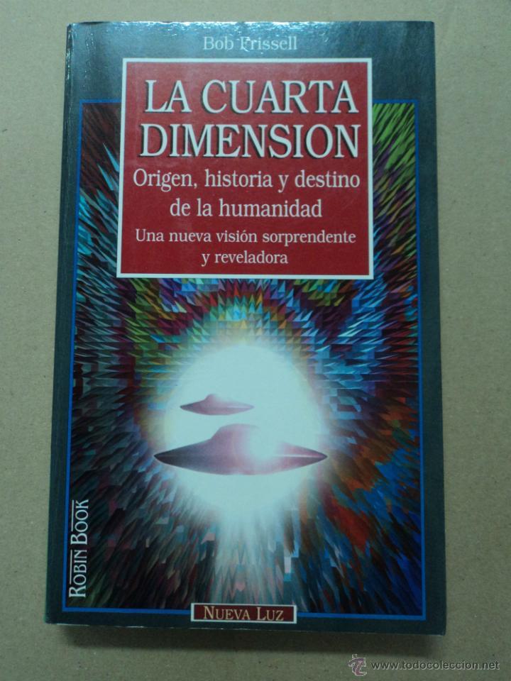 la cuarta dimensión - bob frissell - Comprar Libros sin clasificar ...