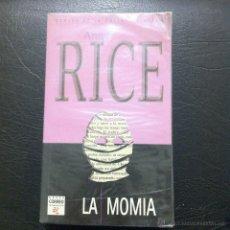 Libros: LA MOMIA - ANNE RICE - EDICIONES B - 1997.. Lote 47109310