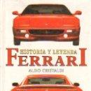 Libros: FERRARI - HISTORIA Y LEYENDA - ALDO CRISTALDI - ULTRAMAR - AUTOMOVILISMO. Lote 47176413