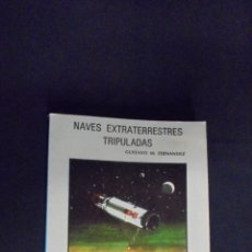 Libros: NAVES EXTRATERRESTRES TRIPULADAS - GUSTAVO M. FERNANDEZ - EDICIONES DRONTE ARGENTINA - 1976.. Lote 47204603