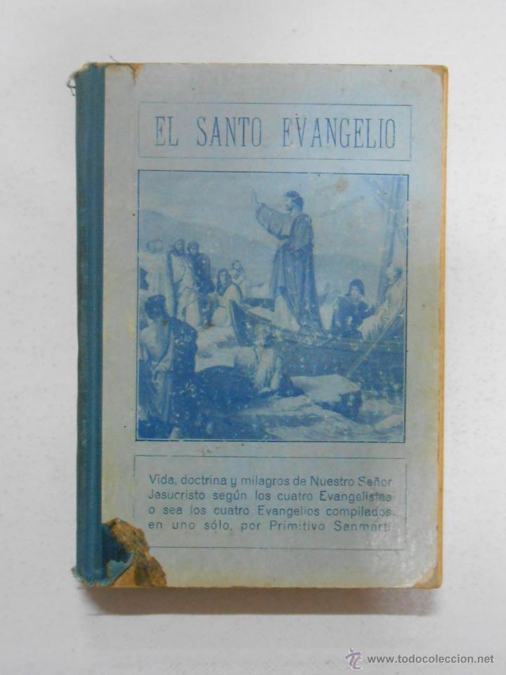 EL SANTO EVANGELIO VIDA DOCTRINA Y MILAGROS DE NUESTRO SEÑOR JESUCRISTO. PRIMITIVO SANMARTI. TDK13 - (Libros sin clasificar)