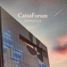 Libros: CAIXAFORUM ZARAGOZA. LISTO PARA INAUGURAR.VV.AA. EDITA: OBRA SOCIAL LA CAIXA - 2014. COMO NUEVO.. Lote 47432862
