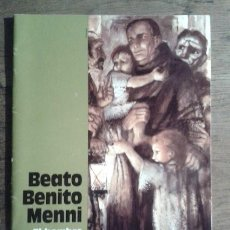 Libros: BEATO BENITO MENNI. EL HOMBRE Y EL SANTO - MANUEL IGLESIAS. Lote 47552726