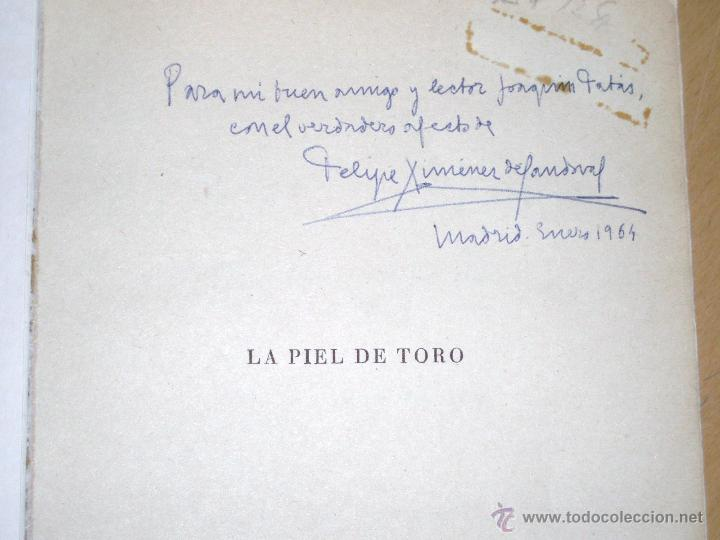 Libros: LA PIEL DE TORO.F.Ximénez de Sandoval- DEDICATORIA AUTOR - Foto 2 - 47566204
