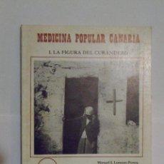 Libri di seconda mano: MEDICINA POPULAR CANARIA. I. LA FIGURA DEL CURANDERO. M.J.. LORENZO PERERA; M. A. FARIÑA GONZÁLEZ. Lote 122441976