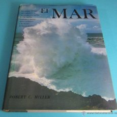 Libros: EL MAR. ROBERT C. MILLER. Lote 47954600