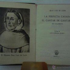 Libros: FRAY LUIS DE LEON. LA PERFECTA CASADA.EL CANTAR...EDITORIAL AGUILAR 1950.CRISOL10. Lote 47993453