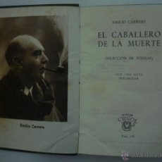 Libros: EMILIO CARRERE. EL CABALLERO DE LA MUERTE. ED. AGUILAR 1946. CRISOL 159. Lote 47994104