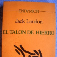 Libros: EL TALON DE HIERRO - JACK LONDON. PROL. ANATOLE FRANCE.- EDIT. AYUSO, 1978.. Lote 195197413