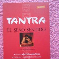 Libros: TANTRA EL SEXO SENTIDO EDICIONES OCEANO AMBAR 2007 GUILLERMO FERRARA. Lote 48167239