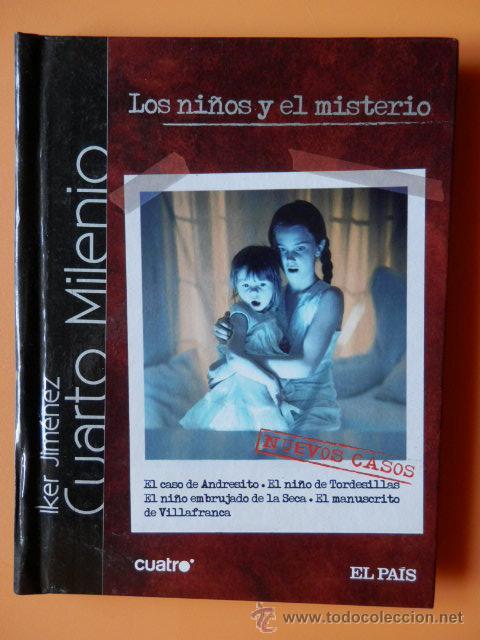 cuarto milenio. nuevos casos. los niños y el mi - Comprar Libros sin ...