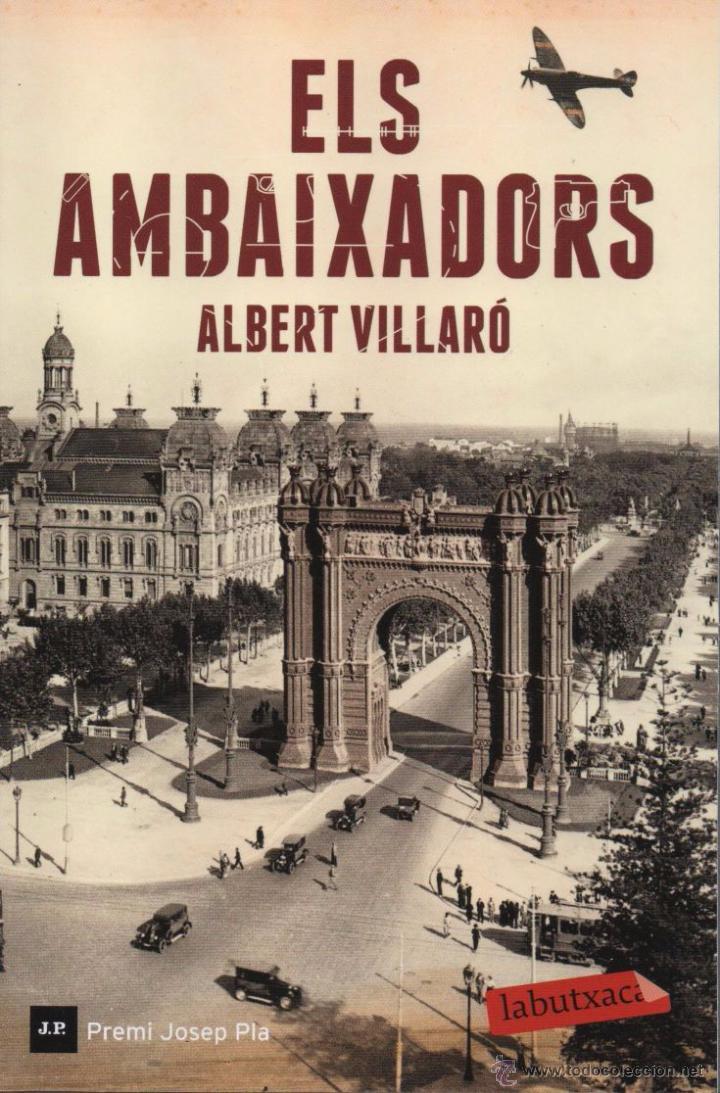 ELS AMBAIXADORS DE ALBERT VILLARO - LABUTXACA, 2015 (Libros Nuevos - Literatura - Narrativa - Aventuras)