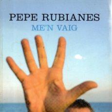 Bücher - . LIBRO PEPE RUBIANES ME'N VAIG EN CATALA - 48754430