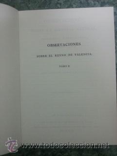 Libros: OBSERVACIONES SOBRE LA HISTORIA NATURAL, GEOGRAFIA, AGRICULTURA, POBLACION Y FRUTOS DEL REYNO DE VAL - Foto 3 - 48756411