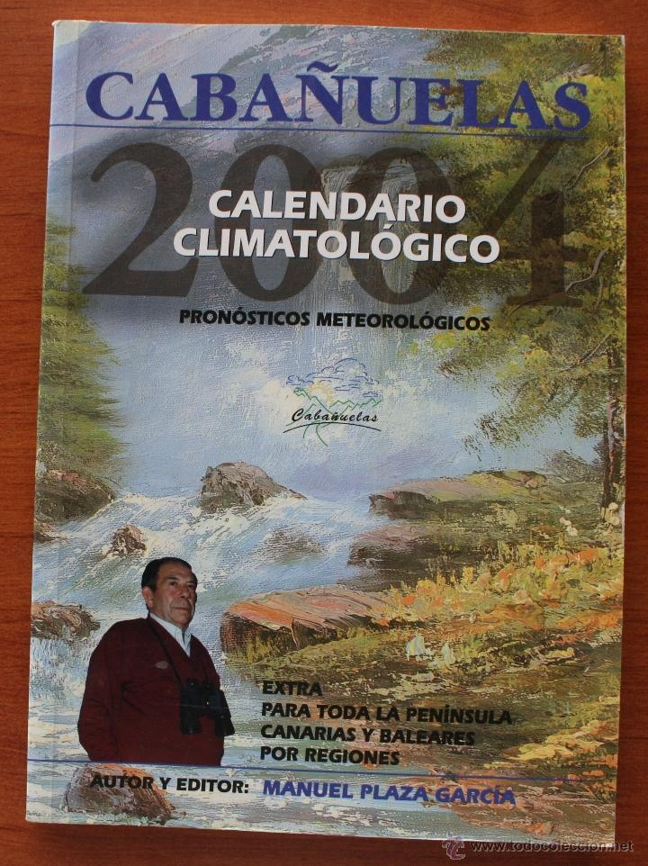 Calendario Cabanuelas.Cabanuelas 2004 Calendario Meteorologico Pronosticos Del Tiempo Extra Manuel Plaza Garcia